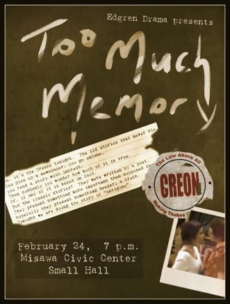 "『エドグレン高校 演劇発表<br>Edgren Drama presents ""Too Much Memory""】"